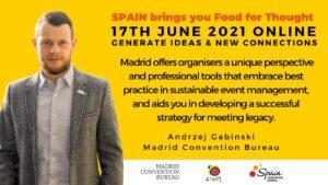 Spain brings you food for thought Andrzej Gabinski Madrid convention bureau